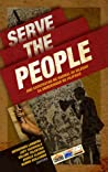 Serve The People Ang Kasaysayan ng Radikal na Kilusan sa Unibersidad ng Pilipinas