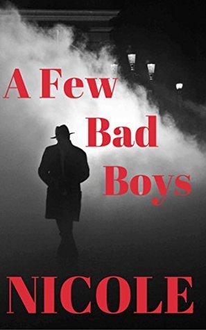 A Few Bad Boys