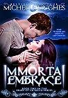 Immortal Embrace (Tears of Crimson New Orleans Vampire Bar Book 3)