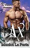 Ax (A Wolf's Hunger #2.2)