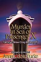 Murder at Sea of Passenger X, Georgie Shaw Cozy Mystery #5