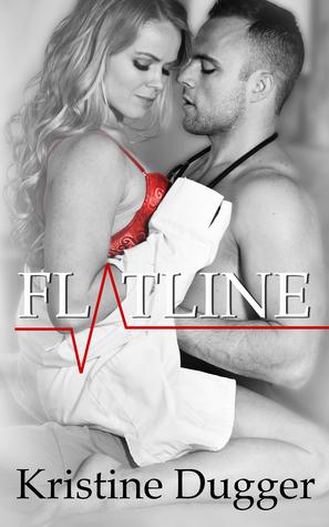 Flatline by Kristine Dugger