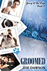 Groomed (Going to the Dogs, #2)