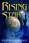 Rising Star: Rain of Stars: Book One