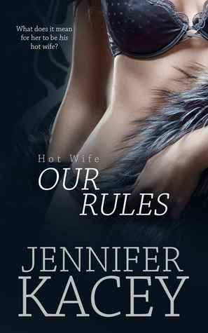 Our Rules by Jennifer Kacey