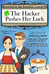 The Hacker Pushes Her Luck (Moonchuckle Bay #7)