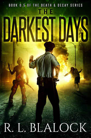 The Darkest Days (Death & Decay #0.5)