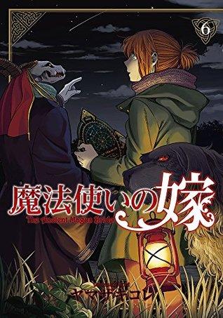 魔法使いの嫁 6 [Mahou Tsukai No Yome 6] (The Ancient Magus' Bride, #6)