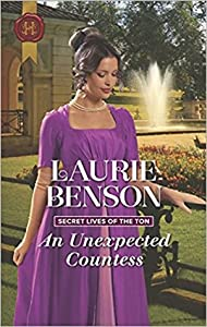 An Unexpected Countess (Secret Lives of the Ton #3)