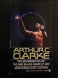 The Nine Billion Names of God: The Best Short Stories of Arthur C. Clarke