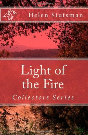 Light of the Fire: Book one of the Collectors seires