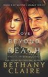 Love Beyond Reach (Morna's Legacy, #8)