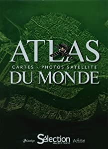 Atlas du monde: Cartes - Photos satellite
