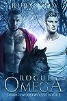 Rogue Omega (Summerwood Wolves, #2)