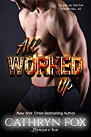 All Worked Up (Pleasure Inn, #2)