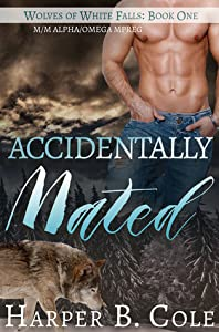Accidentally Mated (Wolves of White Falls, #1)