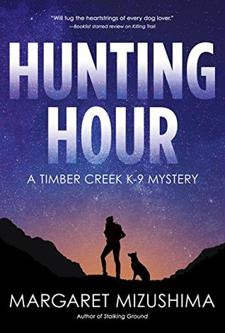 Hunting Hour (Timber Creek K-9 Mystery #3)