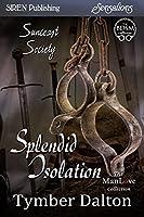 Splendid Isolation (Suncoast Society)