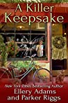 A Killer Keepsake (Antiques & Collectibles Mysteries, #6)