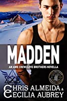 MADDEN (The AWE Crew Book 4)