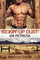 Kickin' Up Dust (Operation Cowboy Book 1)