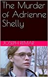 The Murder of Adrienne Shelly