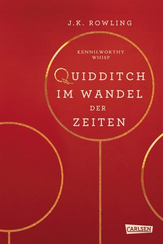 Quidditch im Wandel der Zeiten by Kennilworthy Whisp