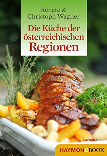 Die Kuche der osterreichischen Regionen