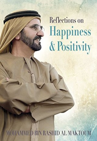 reflections on happiness positivity by mohammed bin rashid al