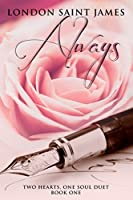 Always (Two Hearts, One Soul Duet, #1)