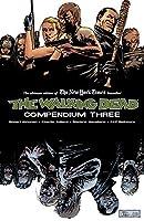 The Walking Dead: Compendium, Vol.3 (The Walking Dead Compendium Edition, #3)