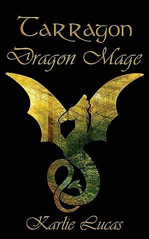 Dragon Mage (Tarragon, #2)