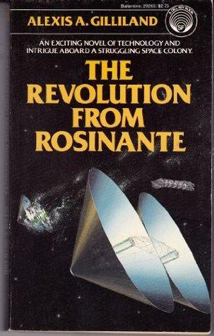 The Revolution from Rosinante (Rosinante, #1)
