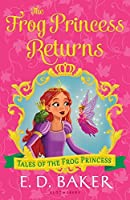 The Frog Princess Returns (The Tales of the Frog Princess #9)