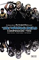 The Walking Dead: Compendium, Vol. 2