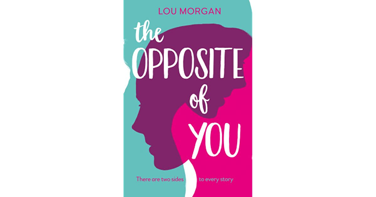 The opposite of you by lou morgan fandeluxe PDF
