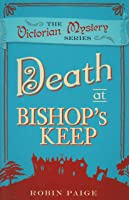 Death at Bishop's Keep (Kathryn Ardleigh, #1)