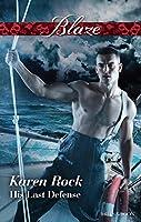 His Last Defence (Uniformly Hot! Book 76)