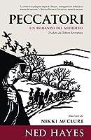 PECCATORI: Un romanzo ambientato nel Medioevo