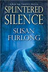 Splintered Silence (Bone Gap Travellers #1)