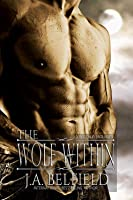 The Wolf Within (Holloway Pack, #1)