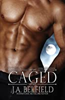 Caged (Holloway Pack, #3)