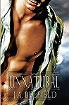 Unnatural (Holloway Pack, #4)