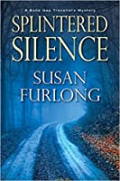 Splintered Silence (Bone Gap Travellers, #1)