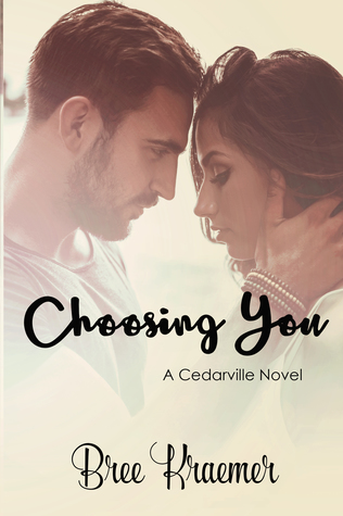Choosing You (Cedarville #3)