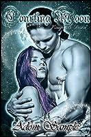 Courting Moon: Vampyres Desire (Bloods Passion Saga #1)