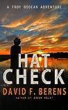 Hat Check (Troy Bodean Adventure #1)