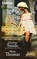 Cowboys Cativados (Cartwright Siblings, #2) (The Worths of Red Ridge, #1)