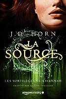 La Source (Les Sortilèges de Savannah #2)