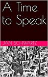 A Time to Speak (The Chicago Trilogy Book 3)